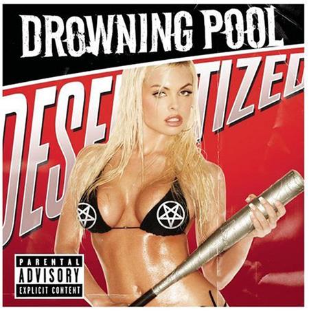 Drowning Pool Drowning Pool – Desensitized
