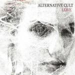 Alternative Cult - Love