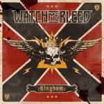 Watch Me Bleed - Kingdom
