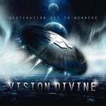 Vision Divine - Destination set to nowhere