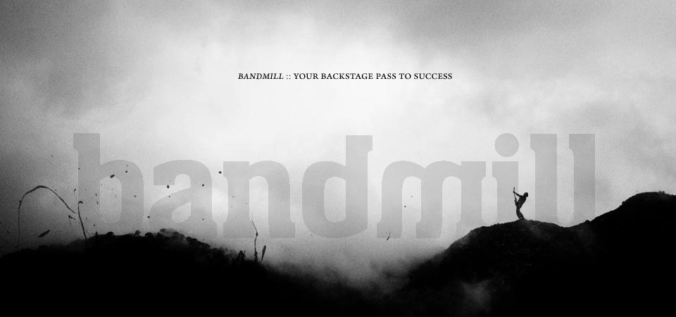 Bandmill