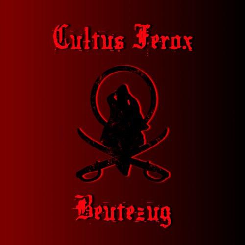 Cultus Ferox - Beutezug