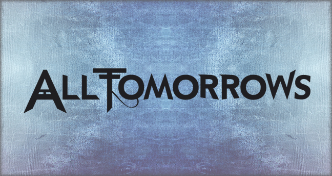All Tomorrows logo by Pete Alander